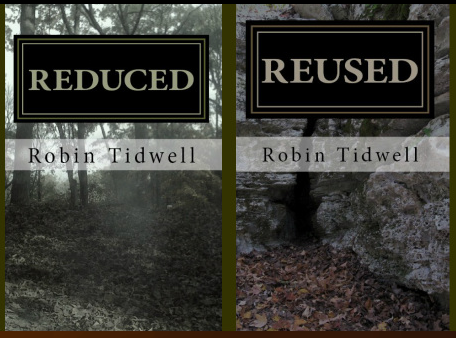 Reduced  & Reused by Robin Tidwell