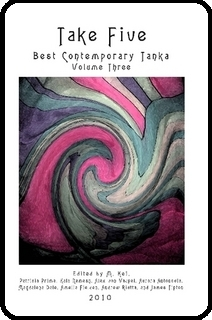 Take Five: Best Contemporary Tanka, Volume 3