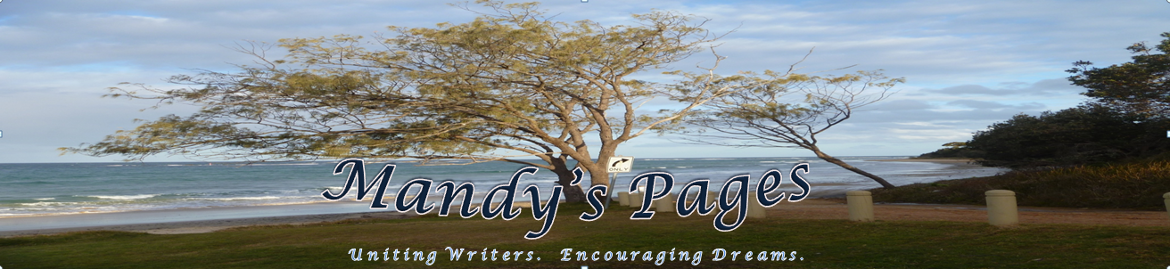 Mandy's Pages: Uniting Writers.  Encouraging Dreams.